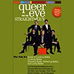 Queer Eye for the Straight Guy | Jai Rodriguez,Carson Kressley,Kyan Douglas,Thom Filicia,Ted Allen