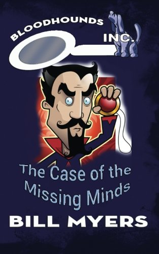 Download The Case of the Missing Minds (Bloodhounds, Inc.) (Volume 6) ebook
