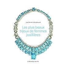 Plus beaux bijoux de femmes joaillières (Les)