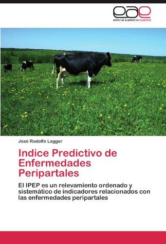 Descargar Libro Indice Predictivo De Enfermedades Peripartales Jos Rodolfo Lagger