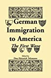 German Immigration in America, Don H. Tolzmann, 1556137974