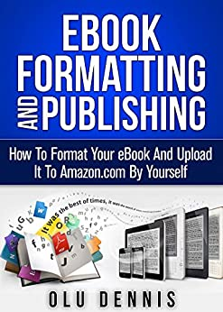 ebook formatting and publishing how to format your ebook and upload it to by. Black Bedroom Furniture Sets. Home Design Ideas