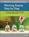 img - for Winning Grants Step by Step: The Complete Workbook for Planning, Developing, and Writing Successful Proposals (The Jossey-Bass Nonprofit Guidebook Series) book / textbook / text book