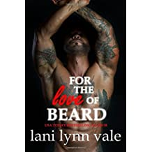 For the Love of Beard (The Dixie Warden Rejects MC) (Volume 1)