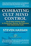 Combating Cult Mind Control: The #1 Best-selling