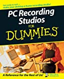 PC Recording Studios for Dummies, Jeff Strong, 0764577077