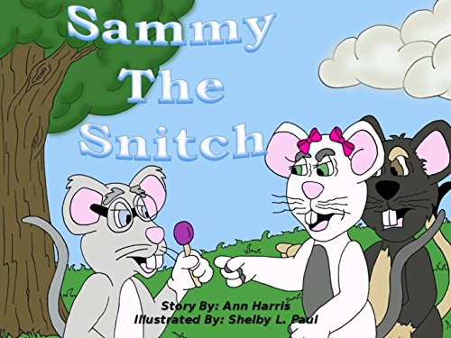 sammy-the-snitch
