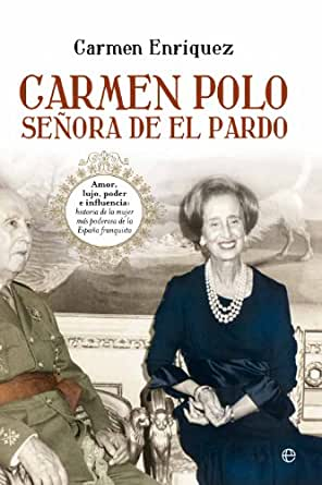 Carmen Polo, señora de El Pardo (Biografías y Memorias) eBook ...