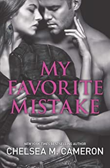 My Favorite Mistake by [Cameron, Chelsea M.]