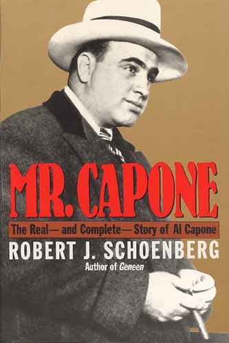 Mr. Capone: The Real - and Complete - Story of Al Capone [Robert J. Schoenberg] (Tapa Blanda)