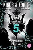 Kings & Fools. Vermisste Feinde: Band 5