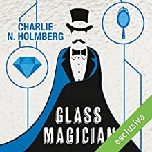 Glass Magician (Paper magician 2) Audiobook by Charlie N. Holmberg Narrated by Francesca Agostini