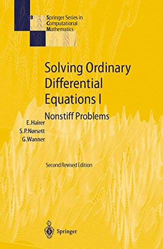 Solving Ordinary Differential Equations I: Nonstiff Problems (Springer Series in Computational Mathematics, Band 8)
