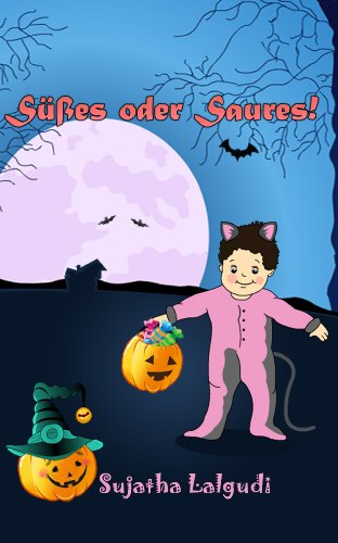 Kinder Halloween : Süßes oder Saures - Eine Bildergeschichte für Kinder über Halloween: Kinderbücher (Halloween Kinder Alter 1-4 Jahre), halloween buch, ... books in German 31) (German Edition)