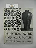 img - for Kunsthandwerk und Manufaktur in Deutschland seit 1945 book / textbook / text book