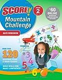 Score! Mountain Challenge Math Workbook, Kaplan Publishing Staff and Kaplan, 1419594540