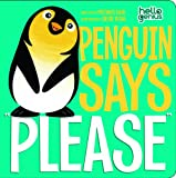 "Penguin Says """"Please (Hello Genius)"