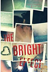 The Bright Effect Paperback