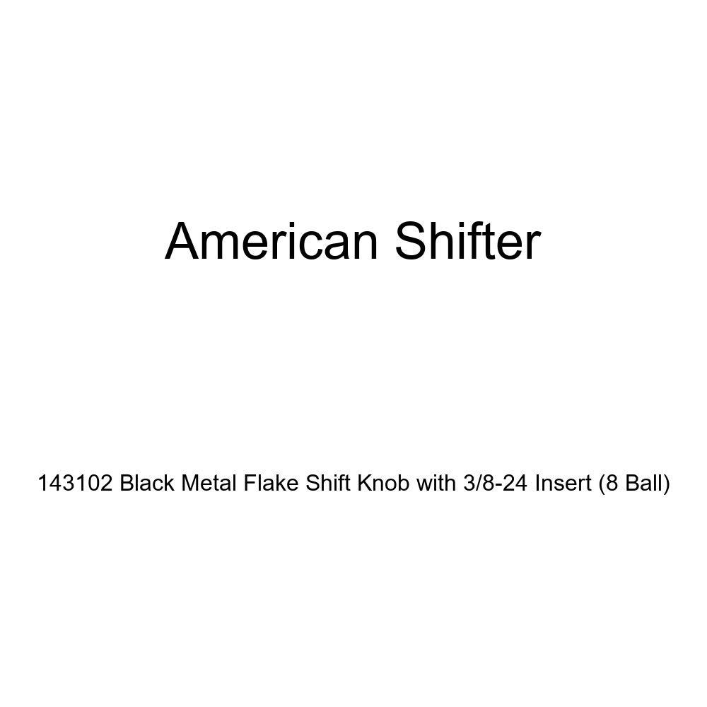 American Shifter 143102 Black Metal Flake Shift Knob with 3//8-24 Insert 8 Ball