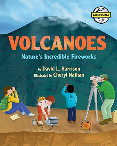 Volcanoes: Nature's Incredible Fireworks (Earth Works) PDF