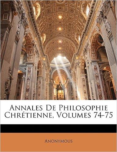 Lire un Annales de Philosophie Chretienne, Volumes 74-75 epub, pdf