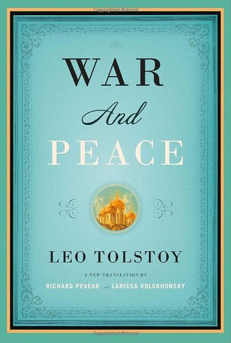 War and Peace Hardcover – Deckle Edge, October 16, 2007 Leo Tolstoy Richard Pevear Larissa Volokhonsky Knopf