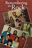 Remembering the Rock, Jeff Sabedra, 1493130013