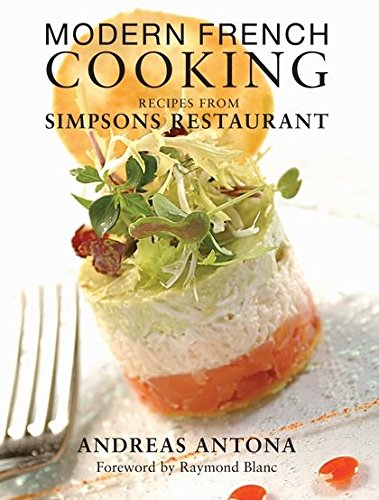 Modern French Cooking: Recipes from Simpsons Restaurant