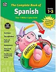 Carson Dellosa Complete Book of Spanish Workbook for Kids—Grades 1-3 Alphabet, Numbers, Colors, Parts of Speec