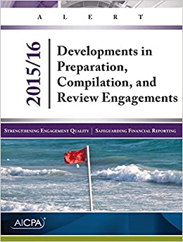 Book Developments in Preparation, Compilation, and Review Engagements 2015/16 (AICPA)