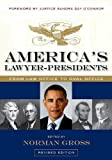 America's Lawyer-Presidents, , 0810126184