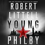 Young Philby: A Novel | Robert Littell