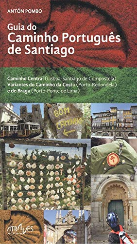 Guia do Caminho Português de Santiago: Caminho Central ...
