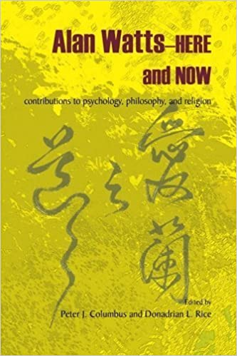 Book Alan Watts--Here and Now: Contributions to Psychology, Philosophy, and Religion by Columbus, Peter J. (2013)