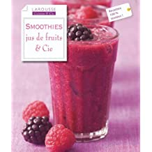 SMOOTHIES JUS DE FRUITS ET CIE