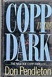 Copp in the Dark, Don Pendleton, 1556112106