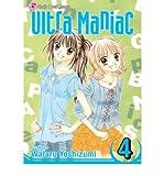 [(Ultra Maniac: v. 4 )] [Author: Watara Yoshizuma] [Apr-2007]