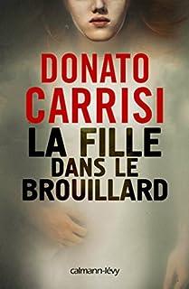 La fille dans le brouillard, Carrisi, Donato