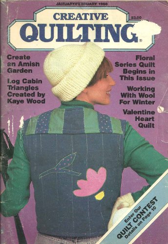 Creative Quilting Magazine (Januray - February 1988) ()