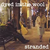 Stranded by Dyed in the Wool (2007-05-08)