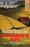 A Soldier's Joy, Madison Smartt Bell, 0140133593