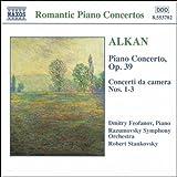 アルカン:ピアノと管弦楽のための作品全集「ピアノ協奏曲 Op. 39」/室内協奏曲第1番 - 第3番