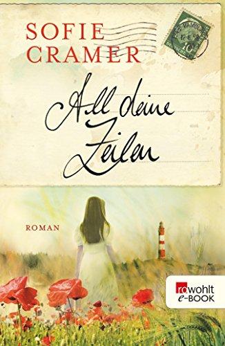 All deine Zeilen (German Edition)