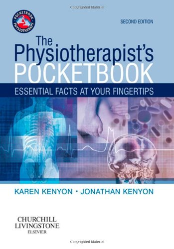 The Physiotherapist's Pocketbook: Essential Facts at Your Fingertips, 2e