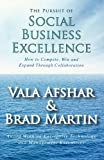 The Pursuit of Social Business Excellence, Vala Afshar and Brad Martin, 0985356464