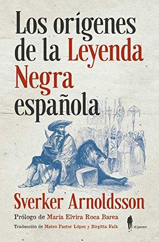 Los orígenes de la Leyenda Negra española (Memoria): Amazon.es ...