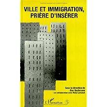 Ville et immigration, prière d'insérer (French Edition)