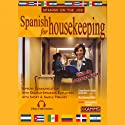 Spanish for Housekeeping Audiobook by Stacey Kammerman Narrated by Stacey Kammerman