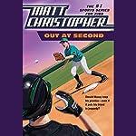 Out at Second | Matt Christopher