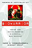 Biowarrior, Igor V. Domaradskij and Wendy Orent, 159102093X